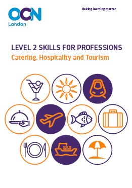 Skills for professions - Catering Hospitality and Tourism