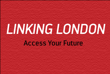 LINKING LONDON - ACCESS YOUR FUTURE